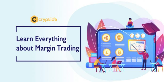 Learn Everything about Margin Trading